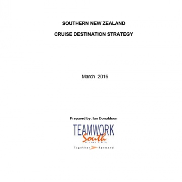 Southern New Zealand Cruise Destination Strategy - 2016
